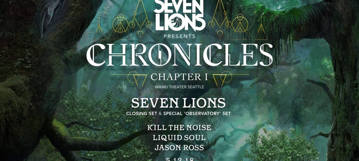 Seven Lions Presents: Chronicles (Chapter 1)