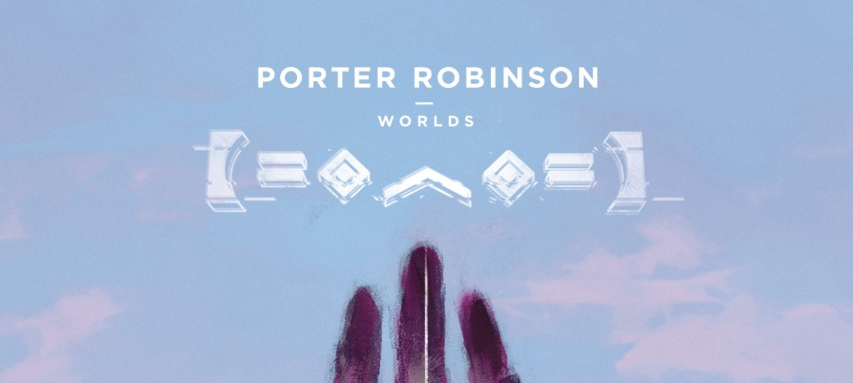 Album Review: Porter Robinson – 'Worlds'