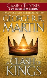 Book Review – A Clash of Kings (A Song of Ice And Fire, #2) by George R.R. Martin