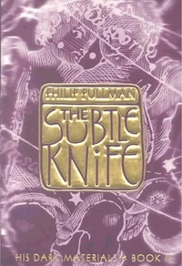 Book Review – The Subtle Knife (His Dark Materials, #2) by PhilipPullman