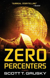 Book Review – Zero Percenters by Scott T. Grusky